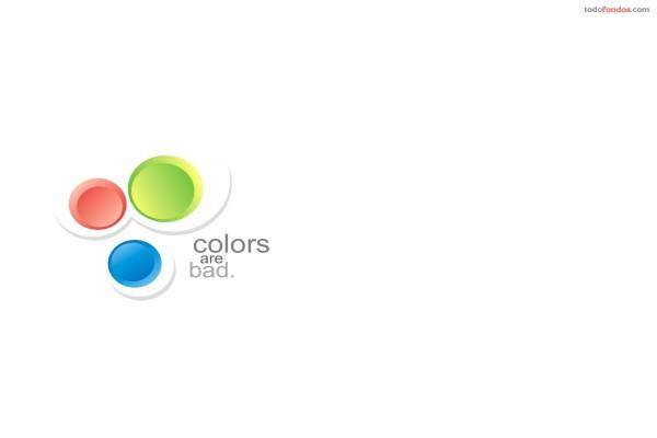 Los colores son malos