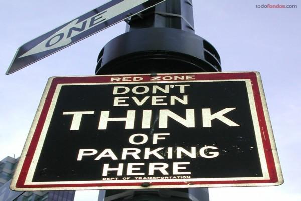Ni se te ocurra aparcar aquí