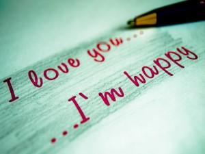 Postal: Te amo ... Estoy feliz