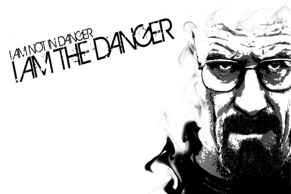 """No estoy en peligro, yo soy el peligro """"Walter White"""" (Breaking Bad)"""