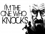 """I'm the one who knocks"" (Walter Wait, Breaking Bad)"