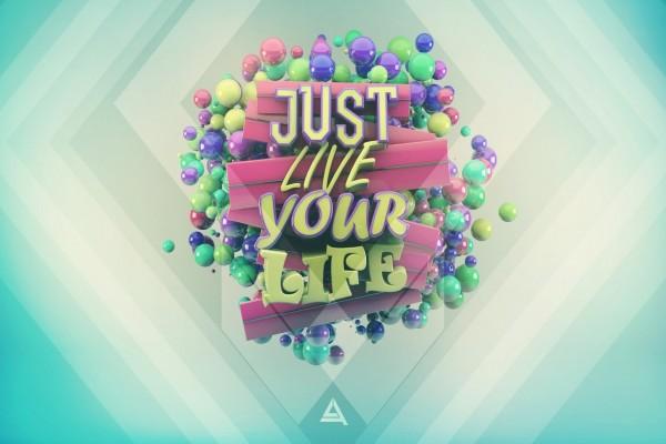 Solo vive tu vida