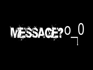Message?