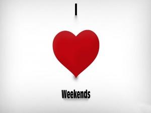 Amo los fines de semana
