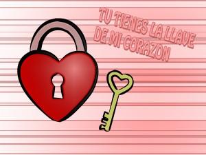 Tienes la llave de mi corazón